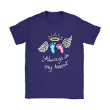Always In My Heart - SIDS & Pregnancy Loss Awareness T-Shirt