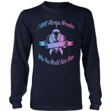 I Will Always Wonder - SIDS & Pregnancy Loss T-Shirts