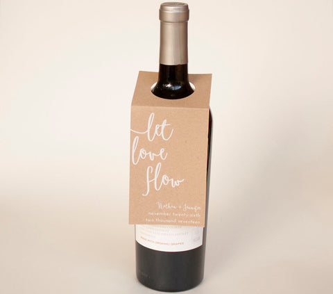 25+ Custom Let Love Flow Wedding Wine or Liquor Bottle Tag - Many Colors Available