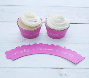 Fuchsia Love is Sweet Wedding Cupcake Wrappers - Custom Cupcake Wraps - Personalized Cupcake Wrap - Bridal Shower - Many Colors Available