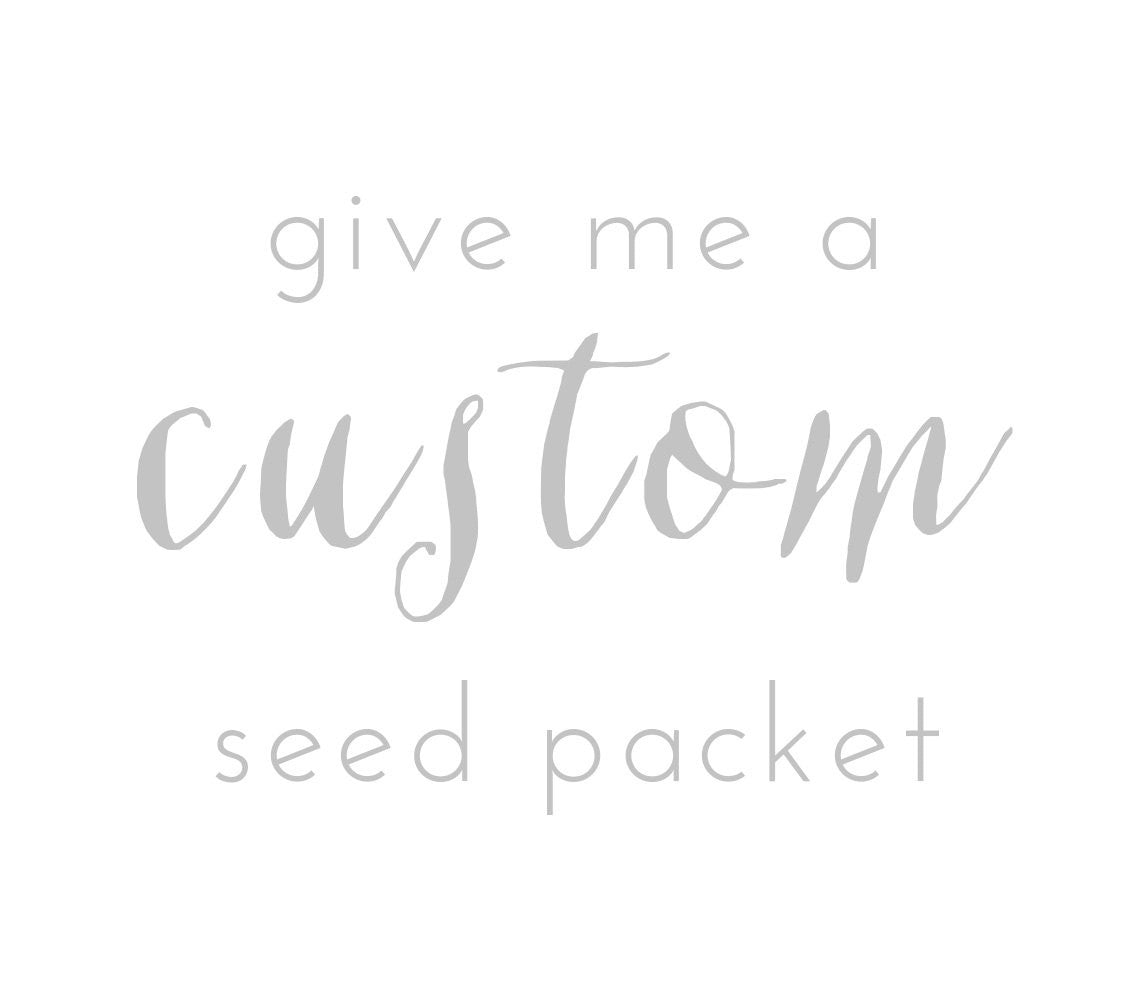 Custom Design Fee for Seed Packets