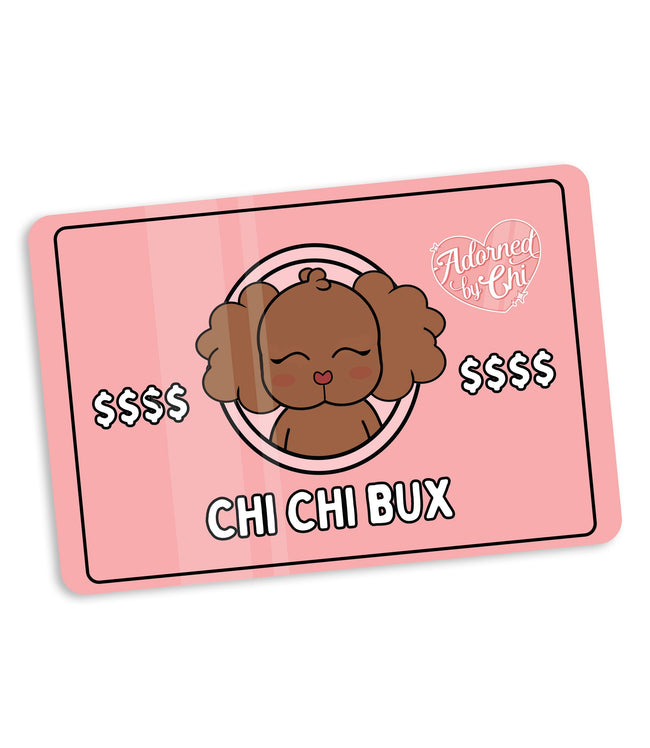 Adorned By Chi $10.00 Adorned by Chi Gift Card