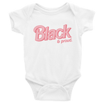 "Adorned By Chi White / NB ""Black & Proud"" Infant Onesie"