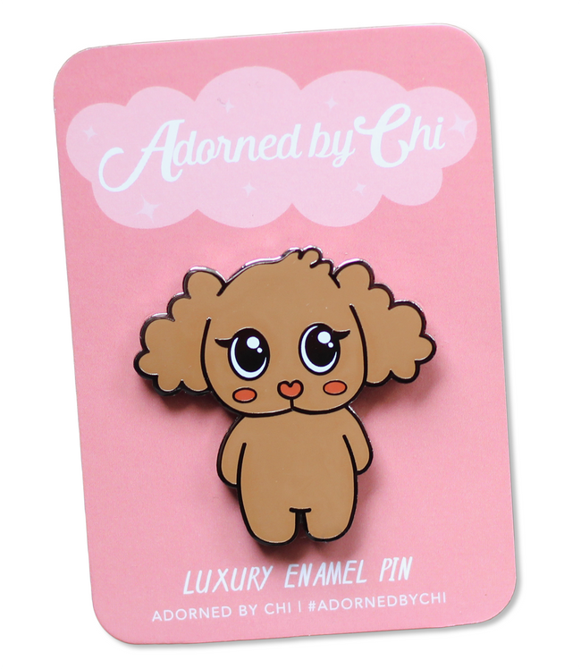 Adorned By Chi Chi Chi Poo Enamel Pin