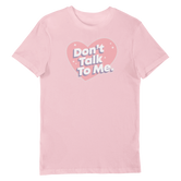 Don't Talk To Me Unisex Short-Sleeve T-Shirt