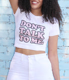 "Adorned By Chi ""Don't Talk to Me"" Women's Short Sleeve T-Shirt"