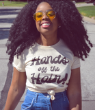 "Adorned By Chi ""Hands Off the Hair!"" Short sleeve UNISEX t-shirt"