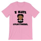 "Adorned By Chi ""I Hate Everything"" Unisex short sleeve t-shirt (More Colors)"