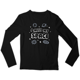 I Need My Space Unisex Long-Sleeve T-Shirt