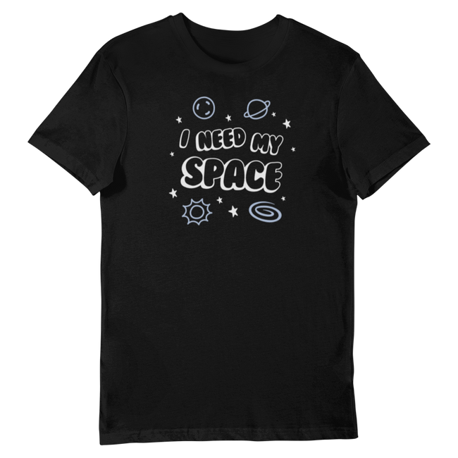 Adorned by Chi I Need My Space Unisex Short-Sleeve T-Shirt