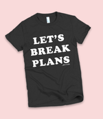 "Adorned By Chi ""Let's Break Plans"" Black/Cranberry Short sleeve women's t-shirt"