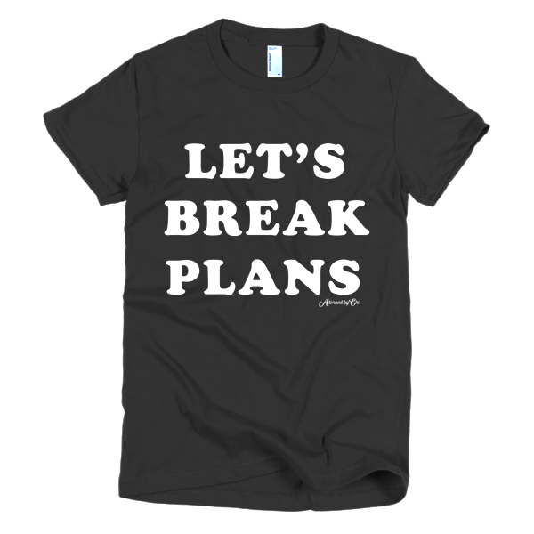 "Adorned By Chi Black / S ""Let's Break Plans"" Black/Cranberry Short sleeve women's t-shirt"