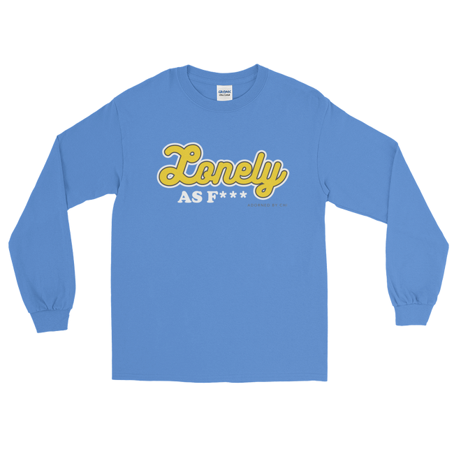 "Adorned By Chi Carolina Blue / S ""Lonely AF"" Unisex Long Sleeve T-Shirt (more colors)"