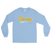 """Lonely AF"" Unisex Long Sleeve T-Shirt (more colors)"