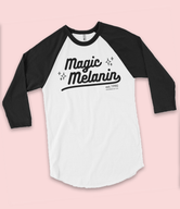 """Magic Melanin"" UNISEX Varsity 3/4 sleeve raglan tee (More Colors)"