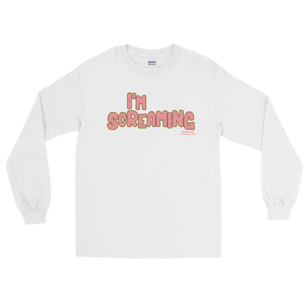 "Adorned By Chi White / S Miles Jai ""I'm Screaming"" Long Sleeve Unisex T-Shirt (more colors)"