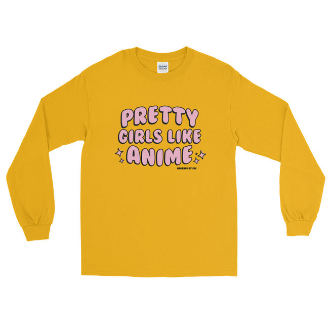"Adorned By Chi Gold / S ""Pretty Girls Like Anime"" Unisex Long Sleeve T-Shirt"