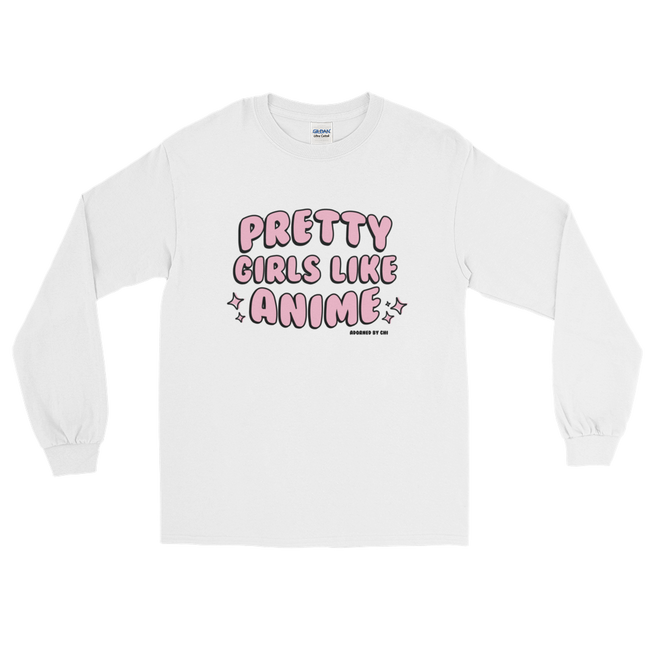"Adorned By Chi White / S ""Pretty Girls Like Anime"" Unisex Long Sleeve T-Shirt"
