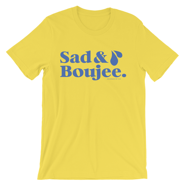 "Adorned By Chi ""Sad & Boujee"" Unisex short sleeve t-shirt"