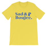 """Sad & Boujee"" Unisex short sleeve t-shirt"