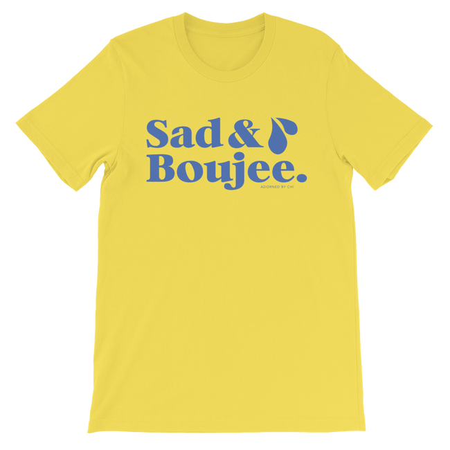"Adorned By Chi S ""Sad & Boujee"" Unisex short sleeve t-shirt"
