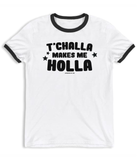 "Adorned By Chi ""T'Challa Makes Me Holla"" Unisex Ringer T-Shirt"