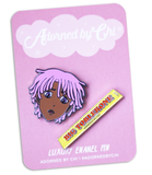"Adorned By Chi ""You don't deserve this big Toblerone"" pin set"