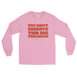 "Adorned By Chi Light Pink / S ""You don't deserve this big Toblerone"" Unisex Long Sleeve T-Shirt (More Colors)"