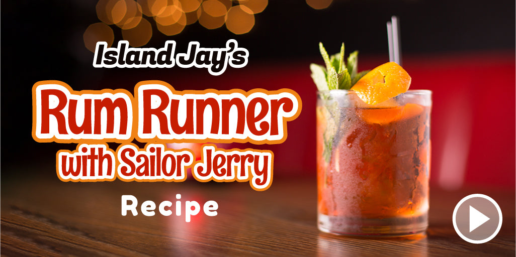 Island Jay's Rum Runner Recipe With Sailor Jerry (Video)
