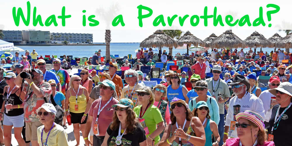 What is a parrothead
