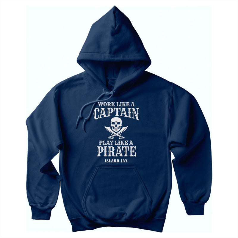 Work Like A Captain Play Like A Pirate Soft Style Pullover Hoodie