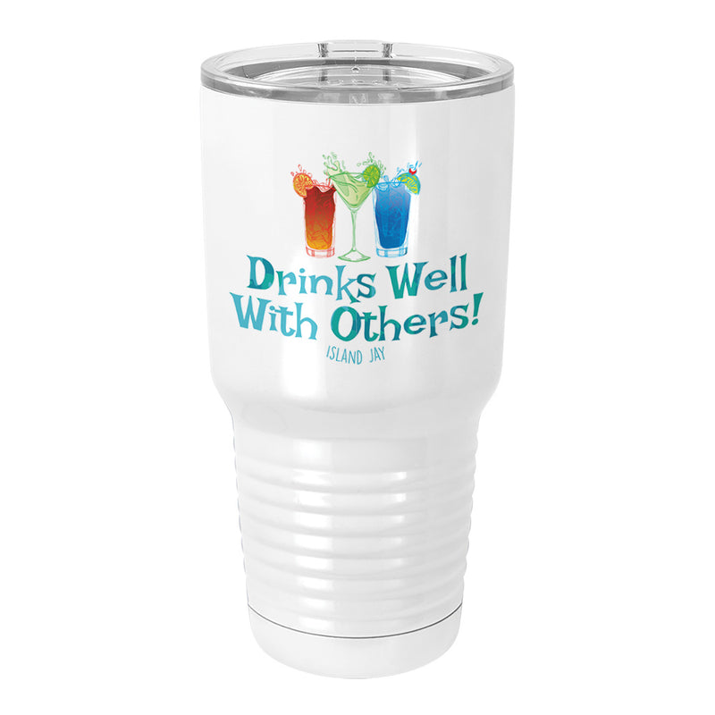 Drinks Well With Others Metal Tumbler