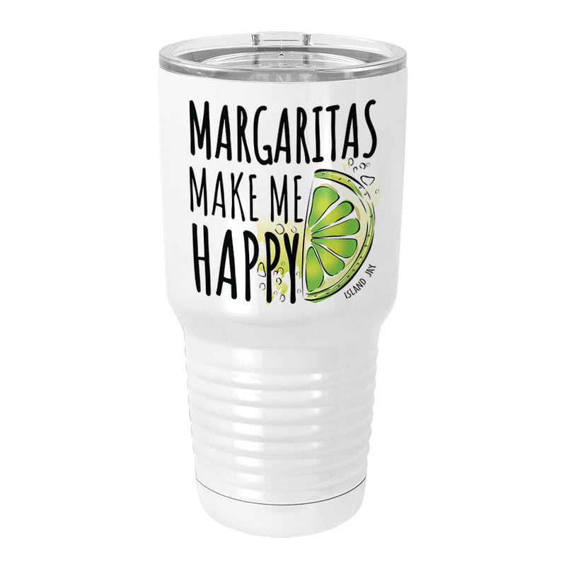 Margaritas Make Me Happy Metal Tumbler