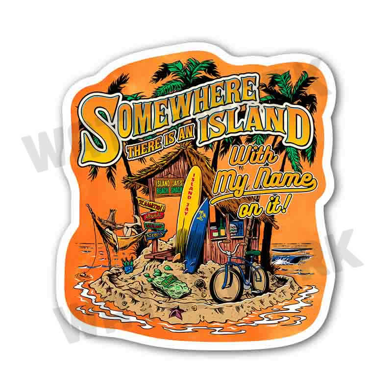 "Somewhere There Is An Island 6"" Beach Sticker"