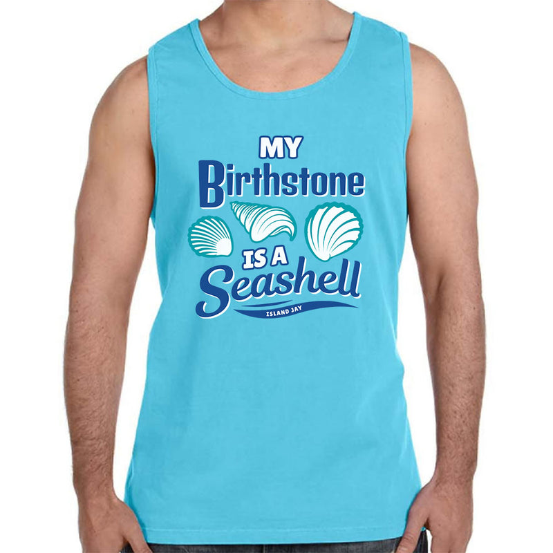 My Birthstone Is A Seashell Tank Top