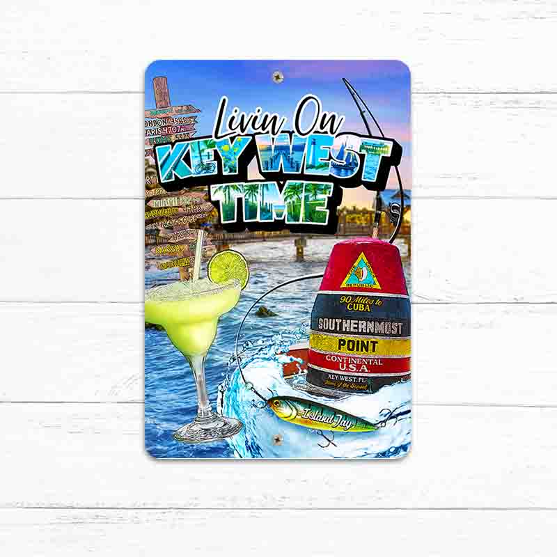 "Livin On Key West Time 8"" x 12"" Beach Sign"