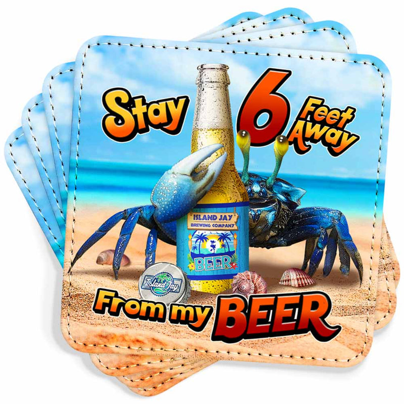 Stay 6 Feet Away From My Beer Trade Wind Coasters