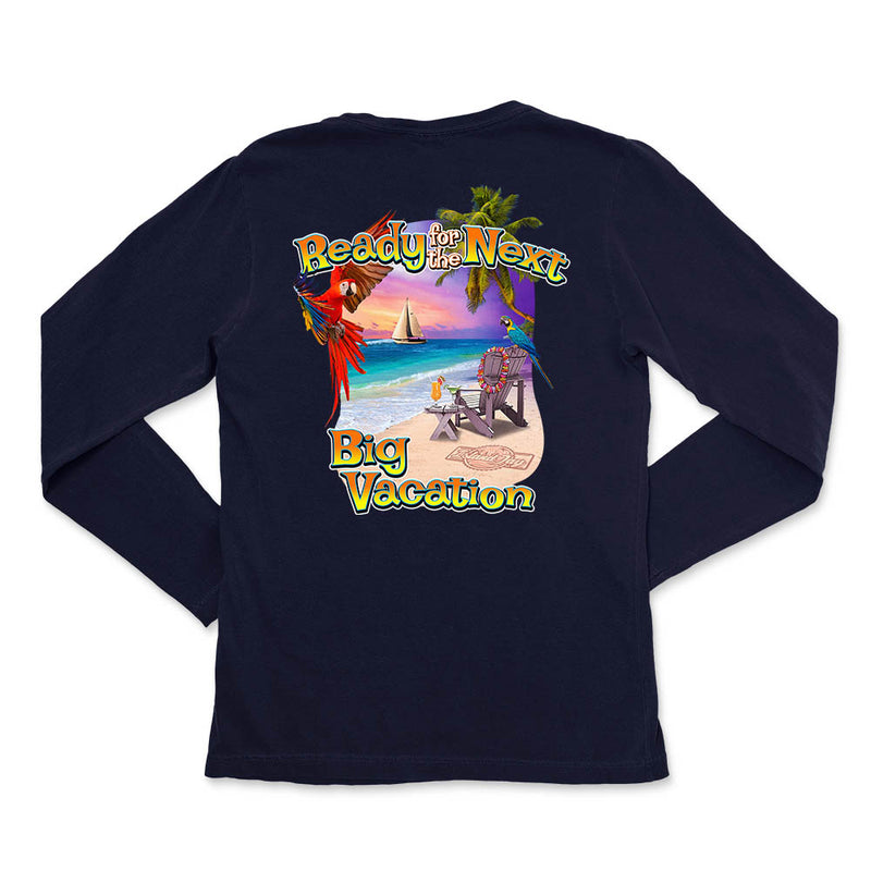 Ladies Ready for the Next Big Vacation Long Sleeve T-Shirt