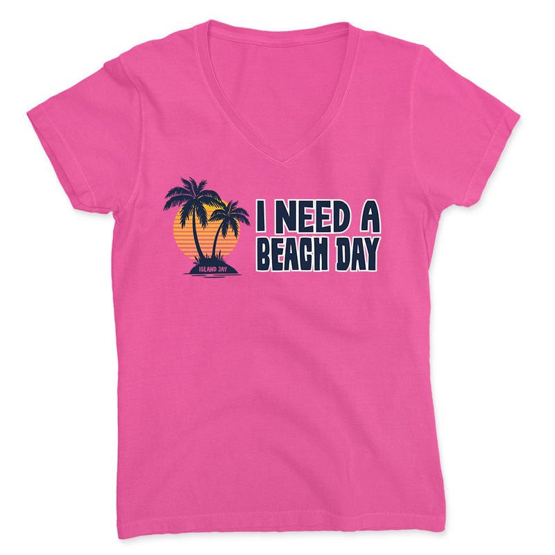 Women's I Need A Beach Day V-Neck T-Shirt