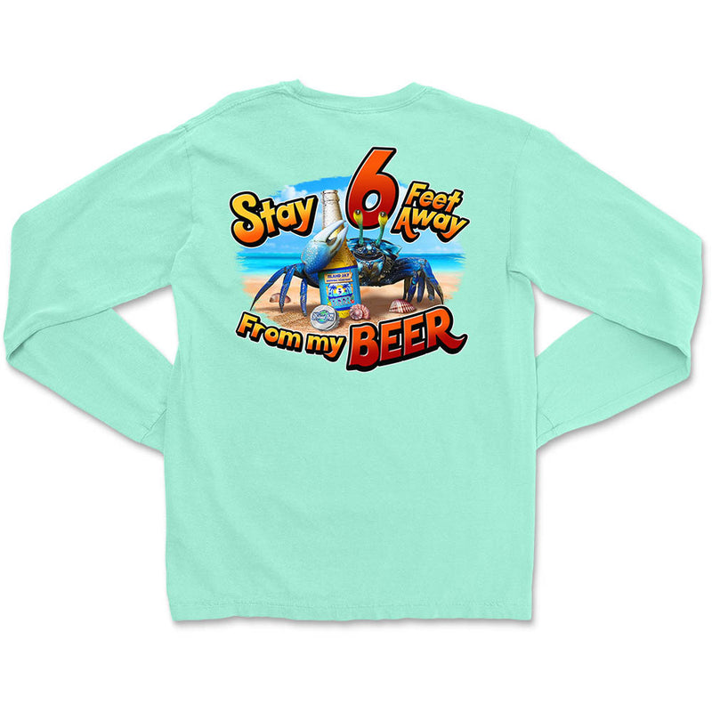 Stay 6 Feet Away From My Beer Long Sleeve T-Shirt