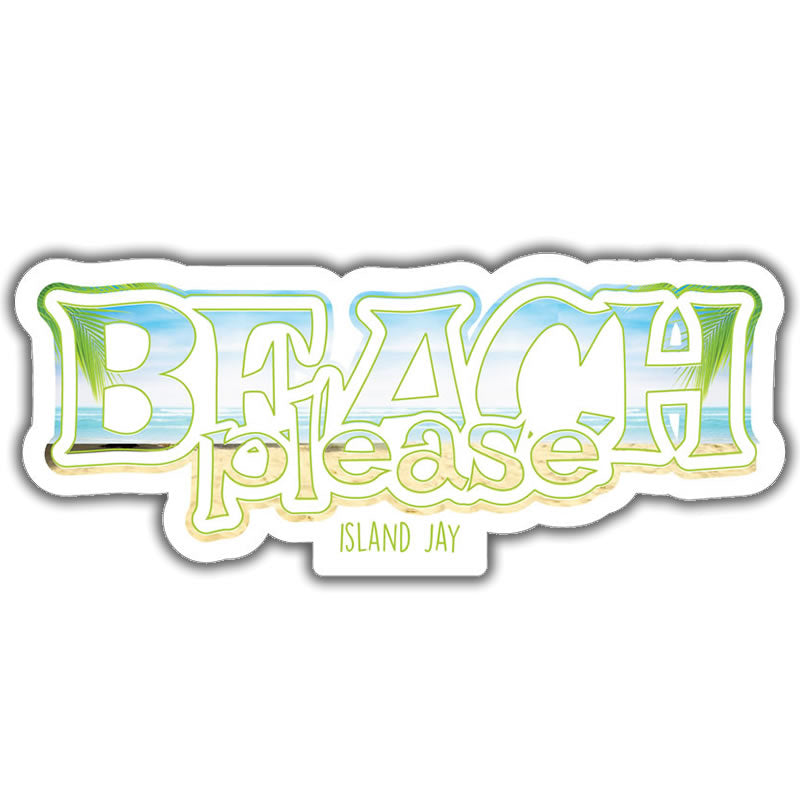 "Beach Please Time 4"" Sticker"