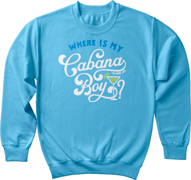 Where is my Cabana Boy Sweatshirt