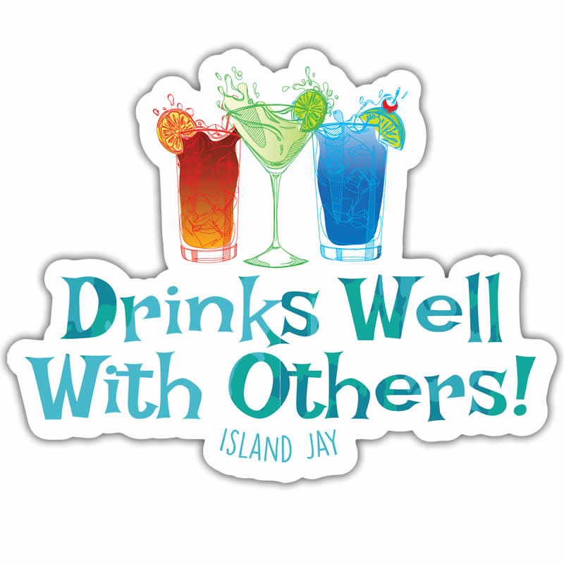 Drinks Well With Others Die Cut Beach Sticker