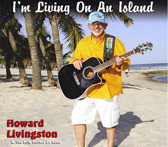 Howard Livingston I'm Living On An Island CD