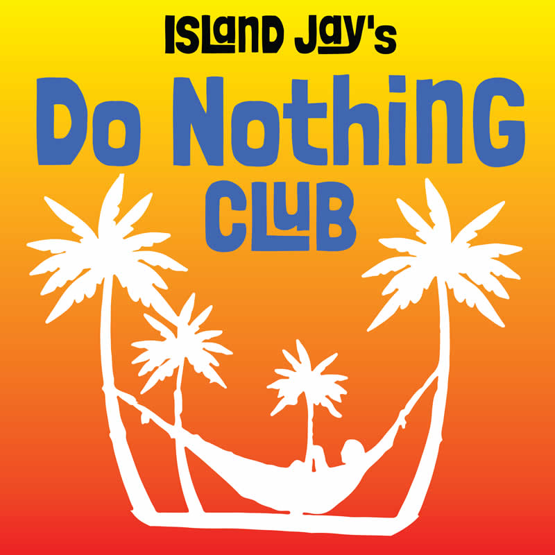 Island Jay's Do Nothing Club Beach Sticker