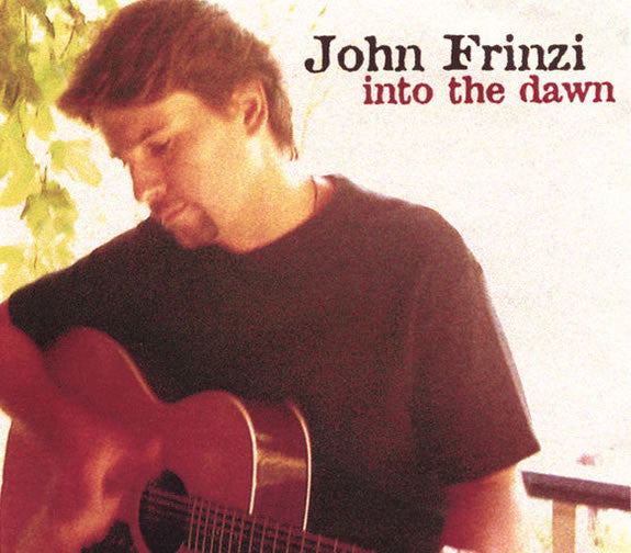 John Frinzi Into The Dawn CD