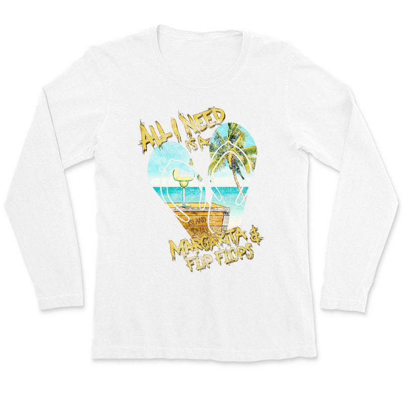 Ladies All I Need Is A Margarita & Flip Flops Long Sleeve T-Shirt RETRO DESIGN
