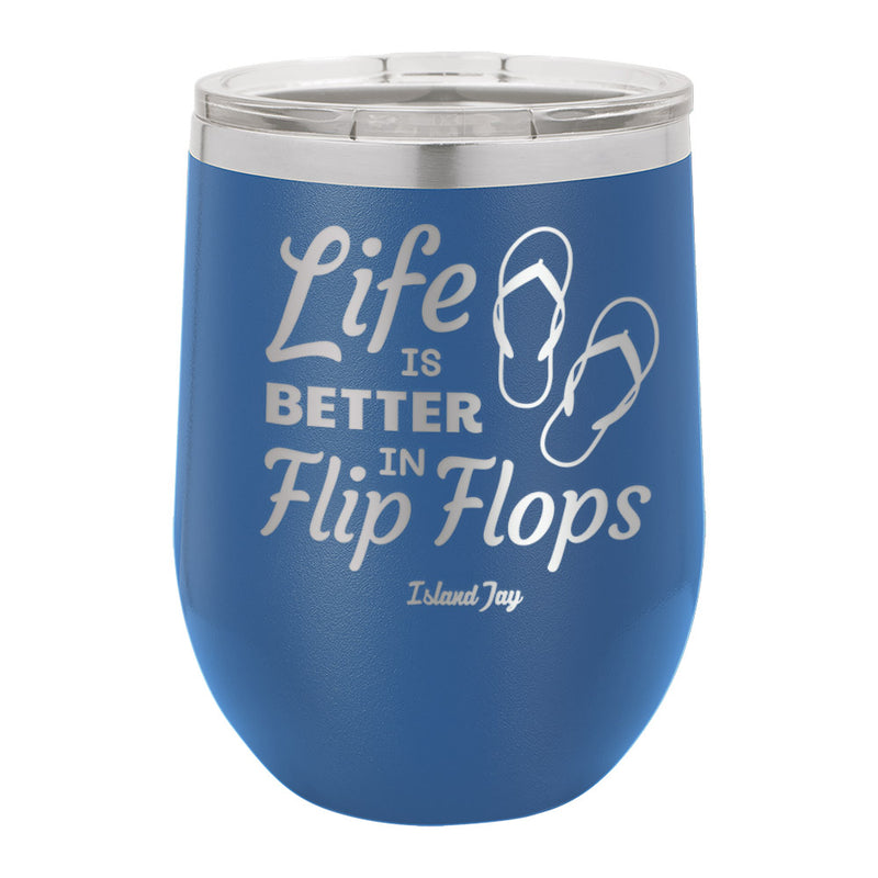 Life Is Better In Flip Flops Metal Stemless Wine Tumbler