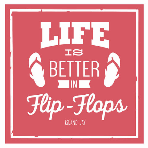"Life is Better in Flip Flops 4"" Sticker"