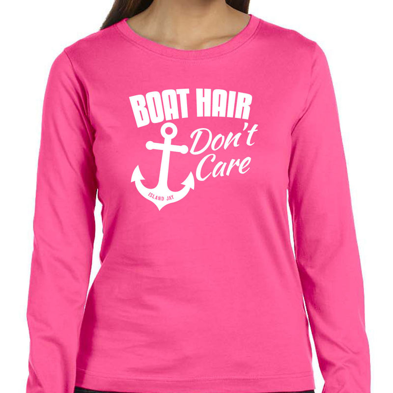 Ladies Boat Hair Don't Care Long Sleeve T-Shirt